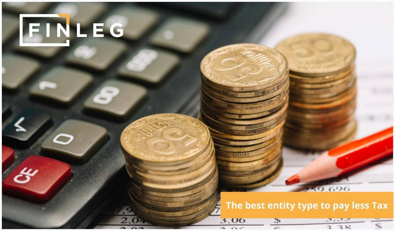 Choose the best entity type to pay less TAX